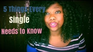 5 Things Singles Need to Know