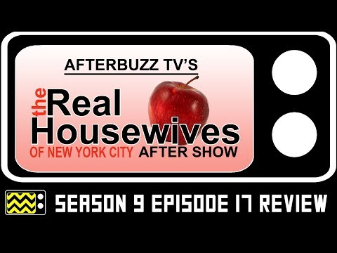 Real Housewives of New York City Season 9 Episode 17 Review & AfterShow | AfterBuzz TV