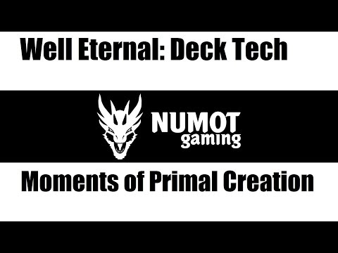 Deck Tech: Moments of Primal Creation