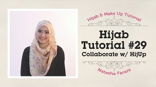 Hijab Tutorial - Natasha Farani (Collaborated with HijUp) #29