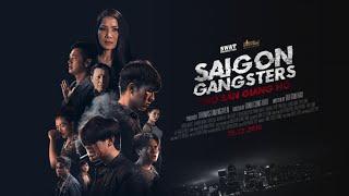 Saigon Gangsters   Thợ Săn Giang Hồ Official Trailer   Ra Mắt 25 tháng 12, 2018 #SaigonGangsters