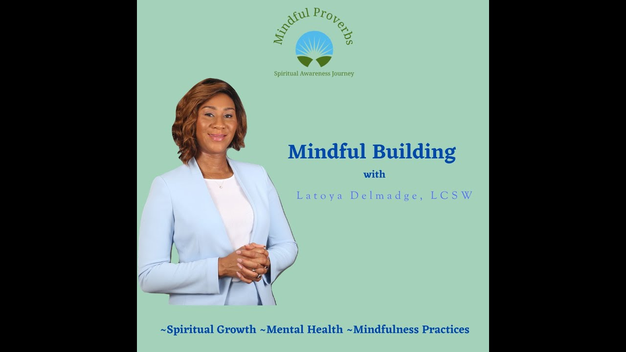 Mindful Building Part 1