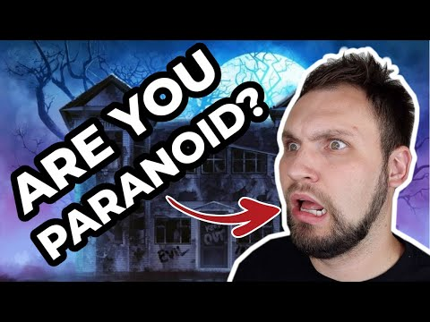 What Being Paranoid Is Like (Paranoia)