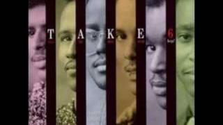 Take 6-He Never Sleeps