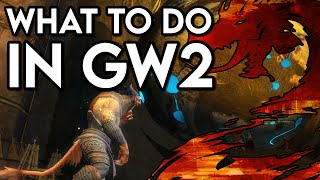 Everything To Do Iฑ Guild Wars 2 And Why!