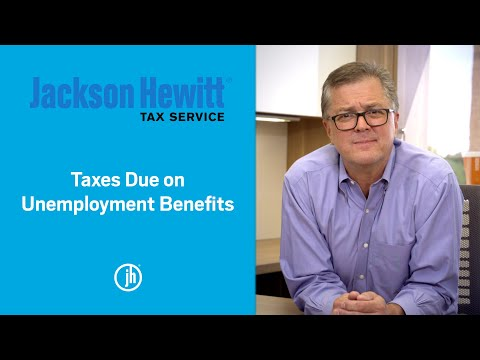 Jackson Hewitt Tax Expert Explains What Taxpayers Need to Know About Unemployment Benefits and Taxes