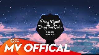 Thanh Hưng | Freak D Remix