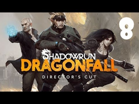 Episode 8 | Shadowrun: Dragonfall | Making a Deal With Alice |