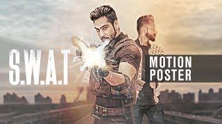 SWAT: AVI J ft. Heartbeat (Motion Poster) | New Punjabi Song 2017