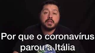 Por que o coronavírus parou a Itália?