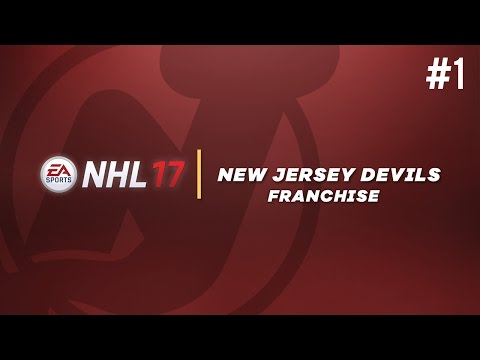 """NHL 17: Franchise Mode #1 """"Welcome To New Jersey!"""""""
