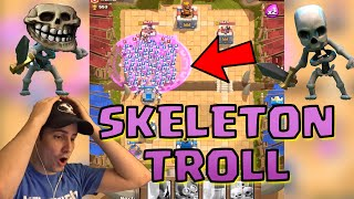 BIGGEST FAIL In Clash Royale - SKELETON SPAM TROLL!!! (Skeleton Army Deck)