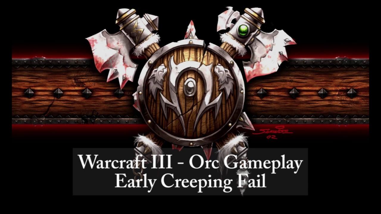 Warcraft 3 Orc Strategy Creeping Fail Faraz Jafari