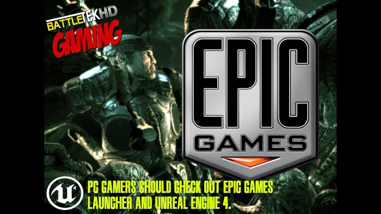Have you downloaded the Epic Games Launcher yet PC Gamers? You Should