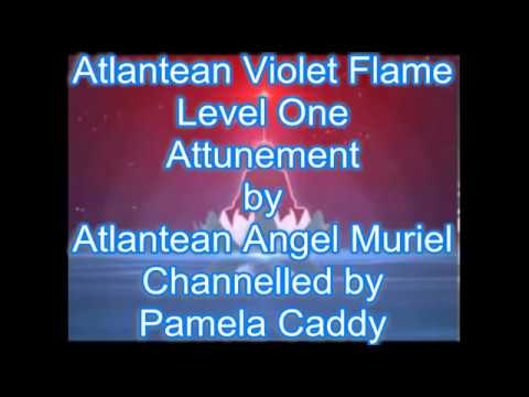 Atlantean Violet Flame Level One Attunement Founded by Pamela Caddy