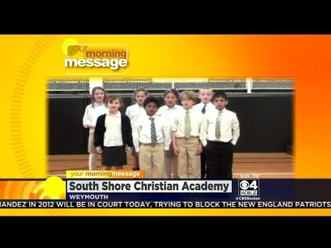 Your Morning Message: July 2, 2014: South Shore Christian Academy, Weymouth