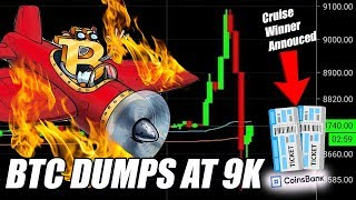 Bitcoin Dumps at $9k time to go Long?  Blockchain Cruise Winner Picked Live