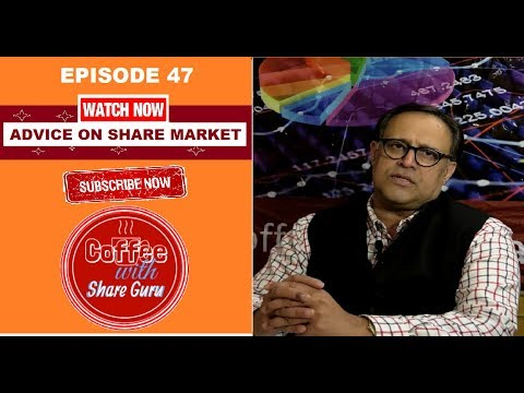Share Market | Stock Market In Hindi | Coffee with Share Guru | EPISODE- 47