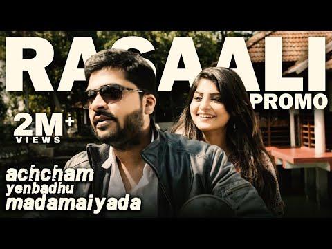 Rasaali - Video Promo | Achcham Yenbadhu Madamaiyada | A R Rahman | STR, Manjima Mohan