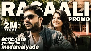 Rasaali Video Promo  Achcham Yenbadhu Madamaiyada  A R Rahman  Str, Manjima Mohan