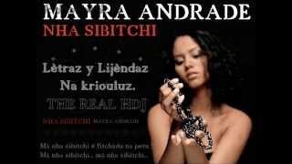 MAYRA ANDRADE  -  NHA SIBITCHI HD -[OFICIAL LYRICS]