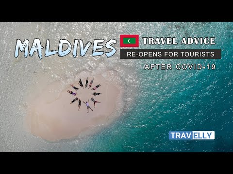 MALDIVES re-opens for Tourists after Covid-19 - Travel Advice