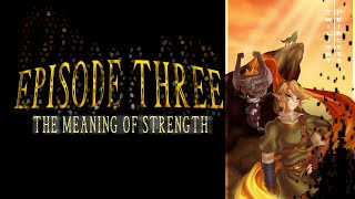Twilight Princess Dub- Episode 3: The Meaning of strength