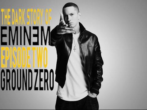 The Dark Story of Eminem - #2 - Ground Zero