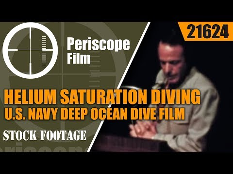 HELIUM SATURATION DIVING   U.S. NAVY DEEP OCEAN DIVE FILM  A