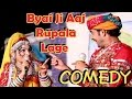 Download Rajasthani Best Comedy  2015 | 'Byai Ji Aaj Rupala Lage' | Ramesh & Priya | Marwadi Live Comedy MP3 song and Music Video