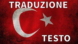 Inno nazionale della Turchia   İstiklâl Marşı    traduzione in Italiano