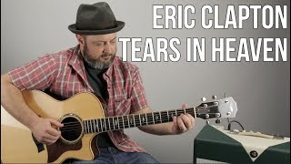 How to Play Tears In Heaven on Guitar Eric Clapton Acoustic Fingerstyle