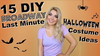 15 BROADWAY Halloween Costumes! | DIY Last Minute CHALLENGE