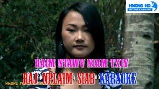Hmong new song 2016 - Daim ntawv niam txiv - Raj Nplaim Siab - Karaoke (Official MV Instrumental)