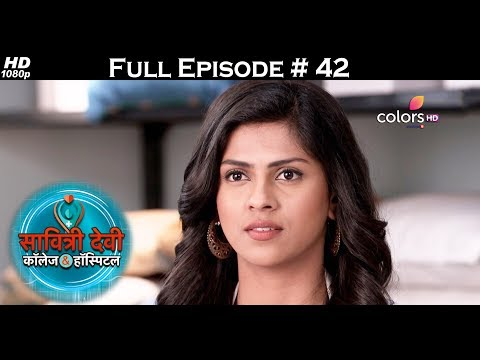 Savitri Devi College & Hospital - 11th July 2017 - सावित्री देवी कॉलेज & हॉस्पिटल - Full Episode HD