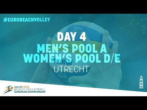 Day 4 – Men's Pool A / Women's Pool D/E – Utrecht | Full Matches | #EuroBeachVolley2018