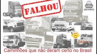 Caminhões que fracassaram no Brasil