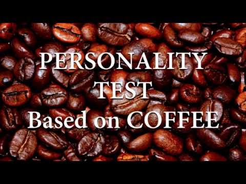 Personality Test Based on Coffee