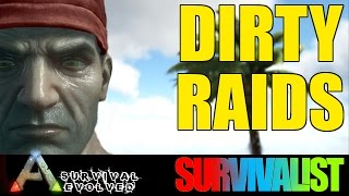 Dirty Raids - Ark - Cinematic Let'sPlay - Part 9 (Official Server)