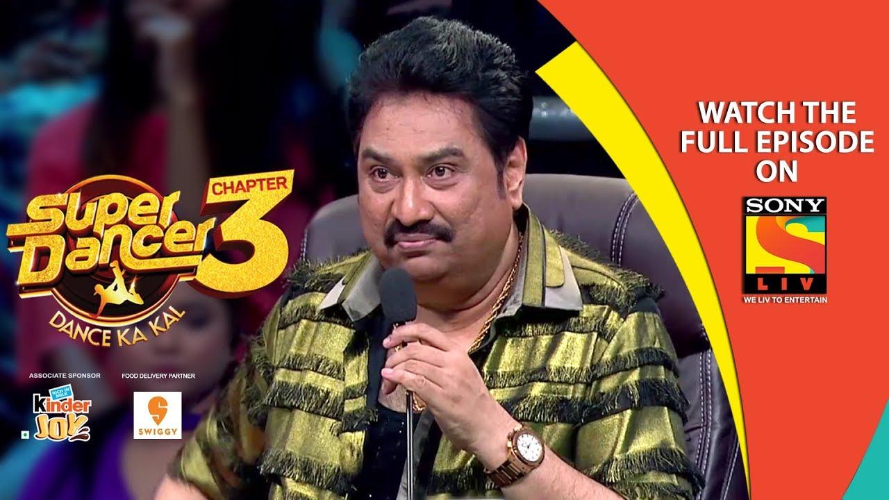 Super Dancer - Chapter 3 | Ep 39 | The Padma Shri Kumar Sanu | 11th May, 2019