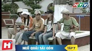 Ngũ quái Sài Gòn tập 7