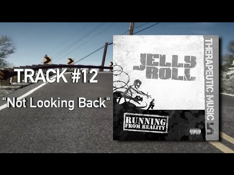 """Jelly Roll - """"Not Looking Back"""" (Audio)"""