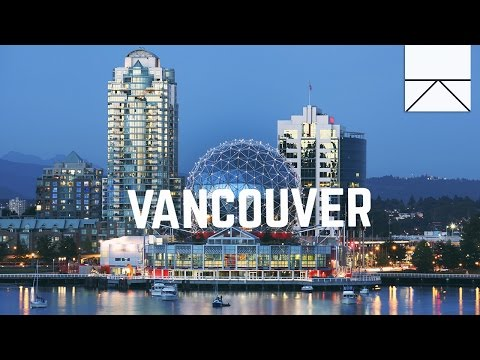 What You Should See In Vancouver