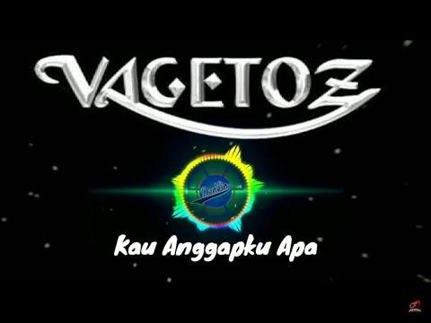 Download lagu gratis Vagetoz - Kau Anggapku Apa (Lirik) terbaru 2020