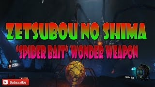 "BLACK OPS 3 ZOMBIES ""ZETSUBOU NO SHIMA"" SPIDER WONDER WEAPON FOUND! SPIDER BAIT GAMEPLAY!"