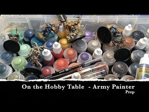 On The Hobby Table 03 - Preparing Army Painter Paints