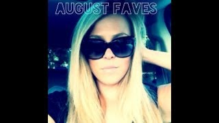 August Favorites!! Thumbnail