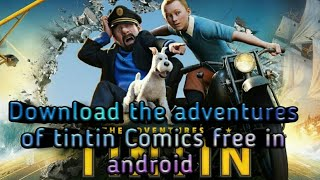 Download TinTin comics free in android By Mysterious Cases