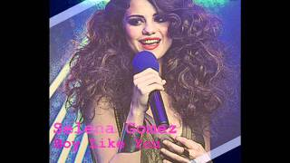 Selena Gomez - Boy Like You [NEW SONG 2011]