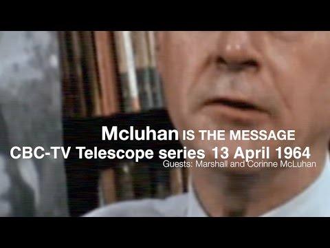 Marshall McLuhan 1967 - Fletcher Markle on McLuhan is the message
